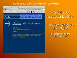 Pantalla de acceso a DocNet https://seix.uvigo.es/docnet_2.2