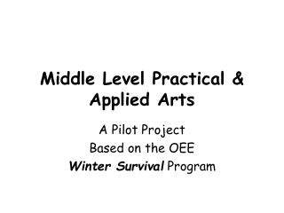 Middle Level Practical  Applied Arts