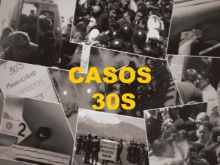 CASOS   30S