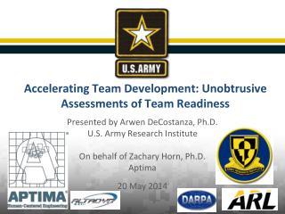 Accelerating Team Development: Unobtrusive  Assessments  of Team Readiness