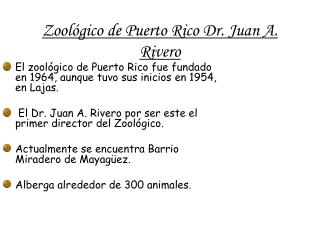 Zool�gico  de Puerto Rico Dr. Juan A. Rivero