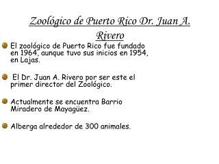 Zoológico  de Puerto Rico Dr. Juan A. Rivero