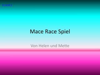 Mace  Race  Spiel