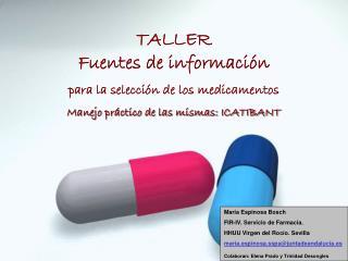 TALLER Fuentes de información  para la selección de los medicamentos
