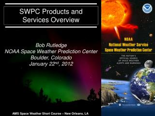 SWPC Products and Services Overview