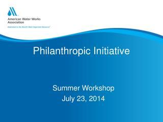 Philanthropic  Initiative