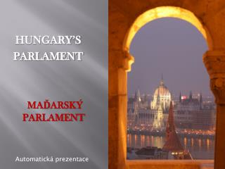 HUNGARY'S    PARLAMENT
