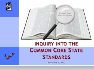 INQUIRY INTO THE C OMMON  C ORE  S TATE  S TANDARDS