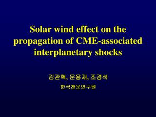 Solar wind effect on the propagation of CME-associated interplanetary shocks