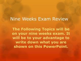 Nine Weeks Exam Review