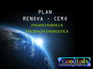 FINANCIAMOS LA  EFICIENCIA ENERGETICA