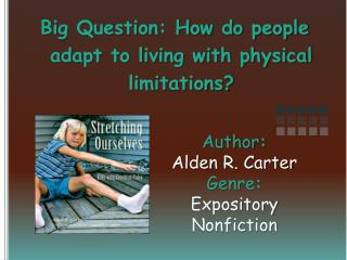 Author:   Alden R. Carter Genre:  Expository Nonfiction