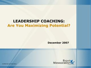 LEADERSHIP COACHING: Are You Maximizing Potential