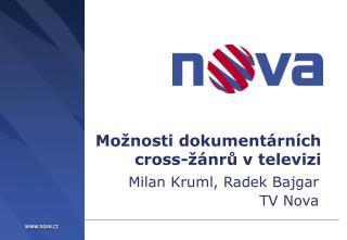 Mo�nosti dokument�rn�ch  cross-��nr? v televizi
