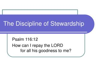 The Discipline of Stewardship