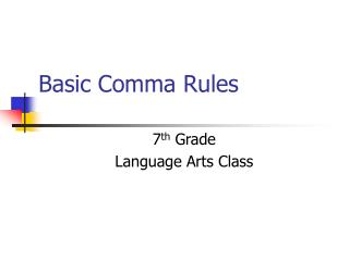 Basic Comma Rules