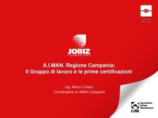 A.I.MAN. Regione Campania:  Il Gruppo di lavoro e le prime certificazioni