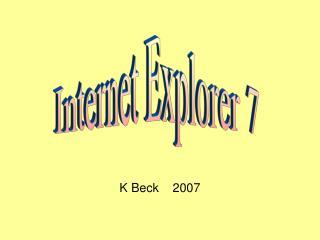 K Beck    2007