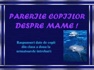 PARERILE COPIILOR DESPRE MAME !