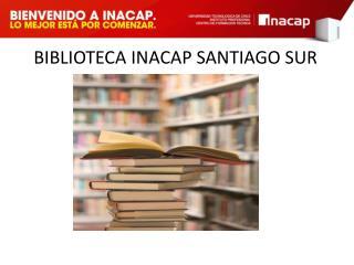 BIBLIOTECA INACAP SANTIAGO SUR