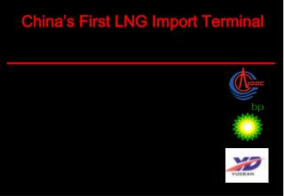 China�s First LNG Import Terminal