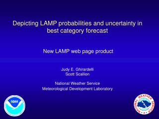 Depicting LAMP probabilities and uncertainty in best category forecast  N ew LAMP web page product