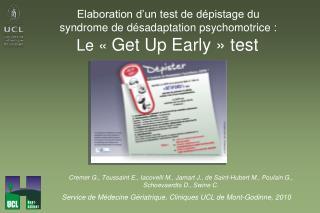 Service de Médecine Gériatrique, Cliniques UCL de Mont-Godinne, 2010