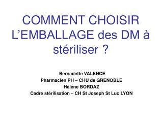 COMMENT CHOISIR L EMBALLAGE des DM   st riliser