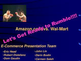 Amazon vs. Wal-Mart