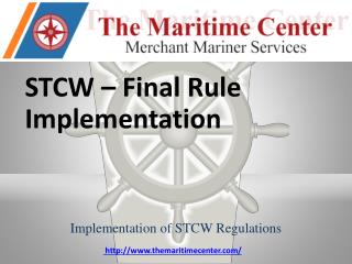 STCW – Final  Rule Implementation