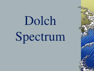 Dolch Spectrum
