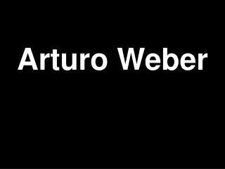 Arturo Weber