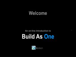 Build As  One