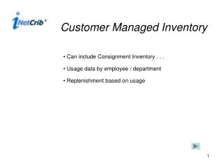 Customer Managed Inventory
