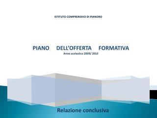 ISTITUTO COMPRENSIVO DI PIANORO