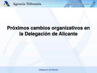 Delegación de Alicante