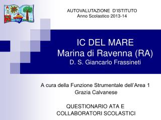 IC DEL MARE Marina di Ravenna (RA) D. S. Giancarlo Frassineti