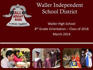 Waller Independent  School District