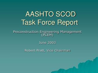 AASHTO SCOD Task Force Report