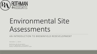 Environmental Site Assessments