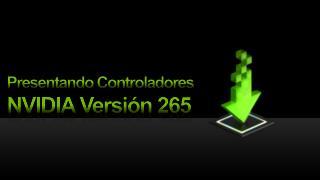 NVIDIA  Versión  265
