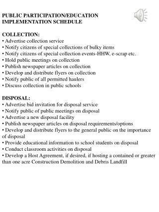 PUBLIC PARTICIPATION/EDUCATION IMPLEMENTATION SCHEDULE COLLECTION:  Advertise collection service
