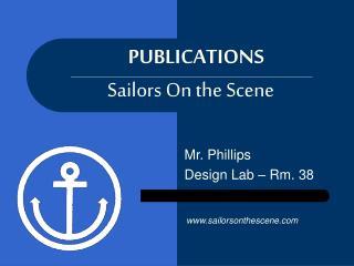 Sailors On the Scene