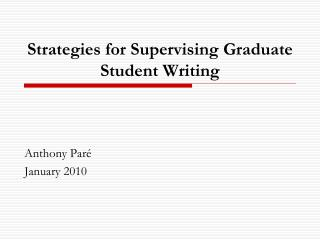 Strategies for Supervising Graduate Student Writing