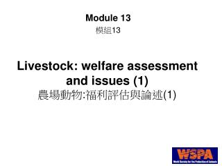 Livestock: welfare assessment and issues 1 :1