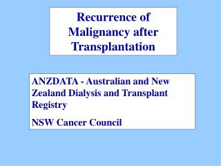 Recurrence of Malignancy after Transplantation