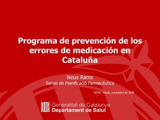 Programa de prevención de los errores de medicación en Cataluña