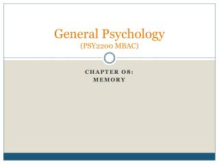 General Psychology PSY2200 MBAC