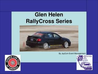 Glen Helen RallyCross Series