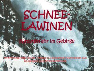 SCHNEE-LAWINEN